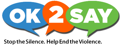 OK 2 Say Logo. Stop the silence. Help end the violence.